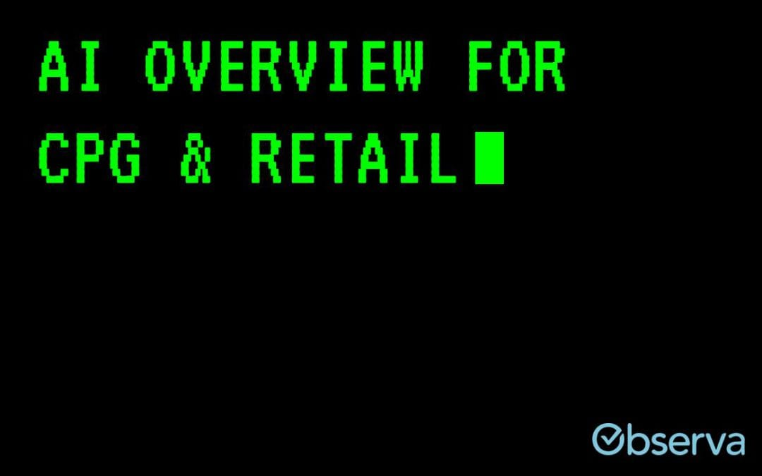 AI Overview for CPG and Retail