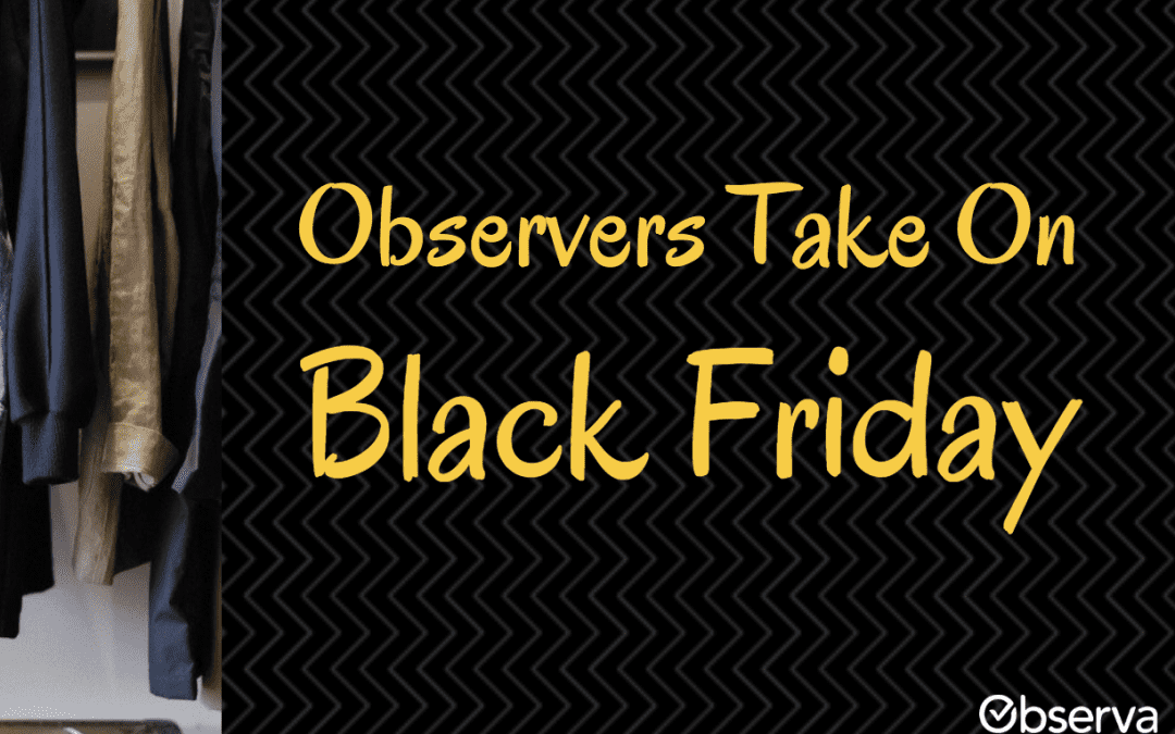 Observers Take on Black Friday