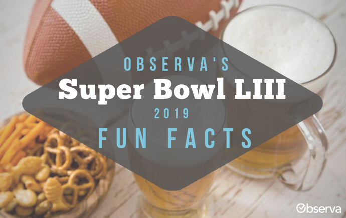 Super Bowl LIII 2019 Fun Facts