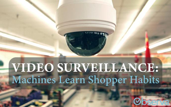 Video Surveillance: Machines Learn Shopper Habits