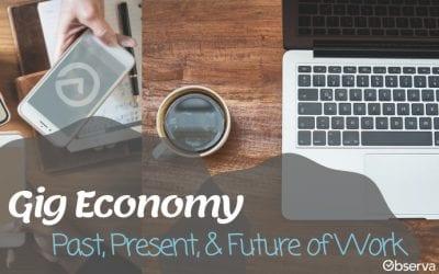 Gig Economy: Past, Present, Future